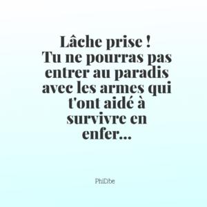 LÂCHE PRISE POUR ENTRER AU PARADIS